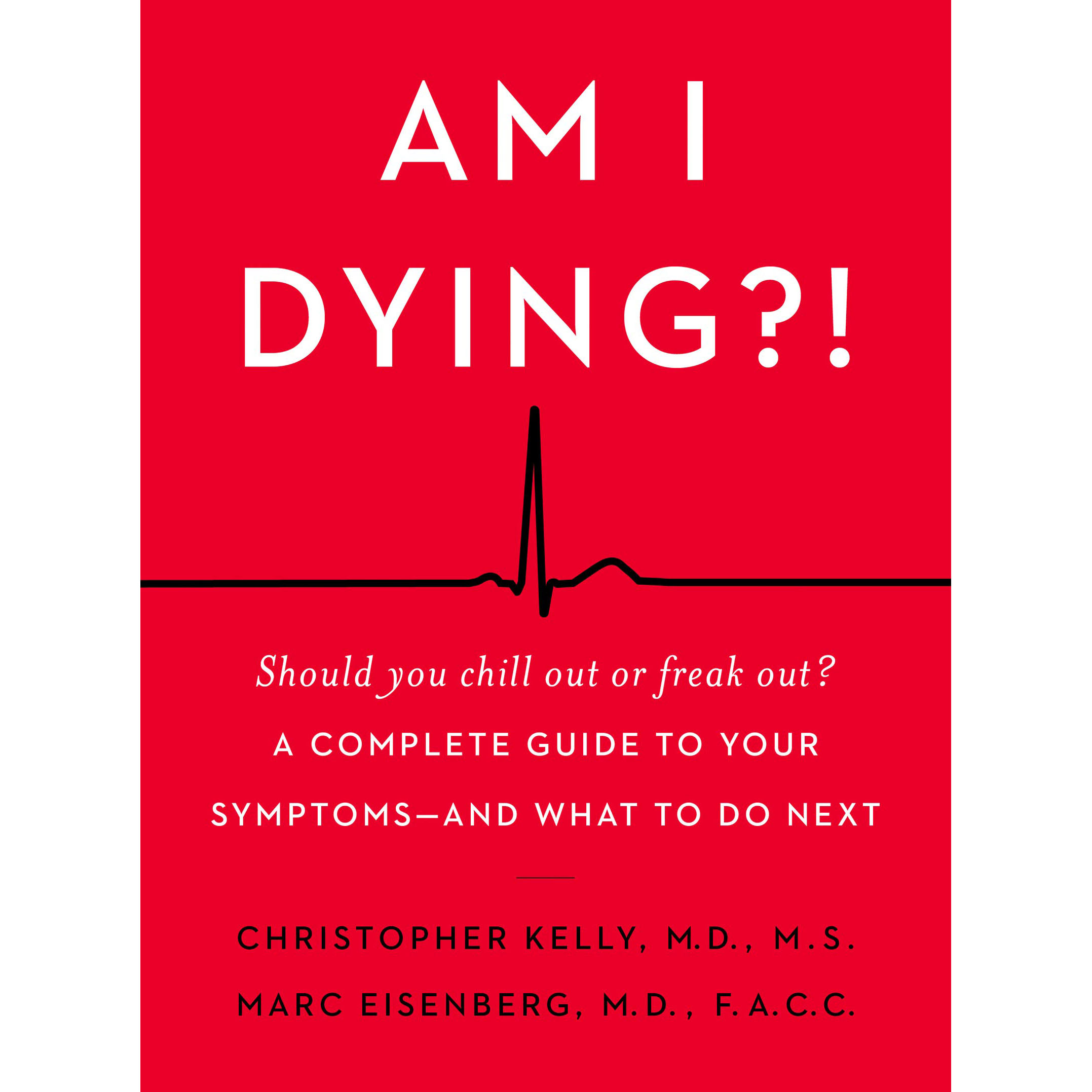 """Image result for Am I Dying?!"""": New book helps you figure out when a common symptom is serious"""