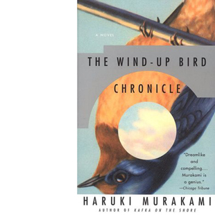 The Wind Up Bird Chronicle by Haruki Murakami